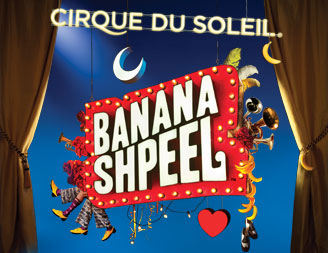Save 35% on tix to Banana Shpeel from Cirque du Soleil