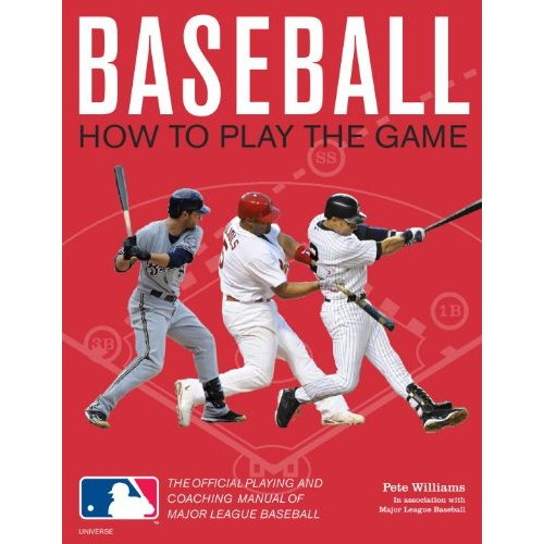 Baseball: How To Play The Game: The Official Playing & Coaching Manual of MLB Book Review & Giveaway