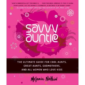 Mother's Day Gift Suggestion for the non moms: Savvy Auntie Book