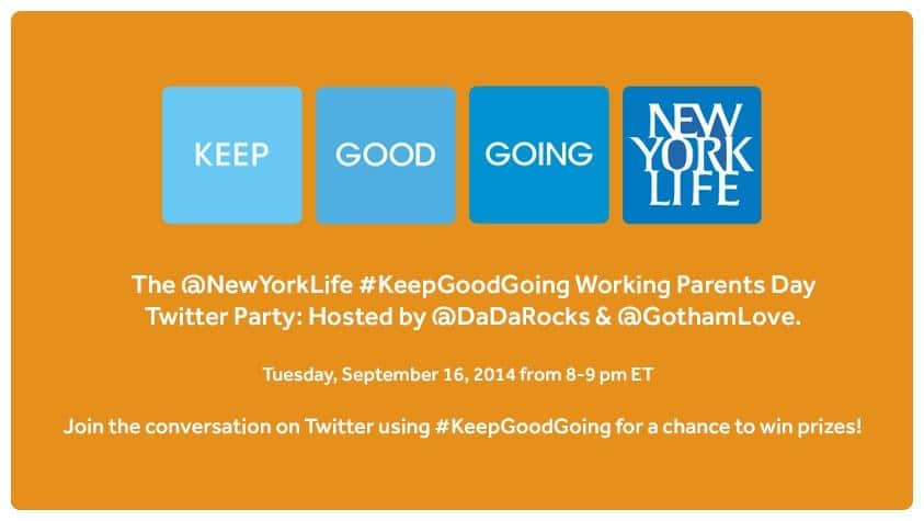 Working Parents Day Twitter Party with @NewYorkLife #KeepGoodGoing
