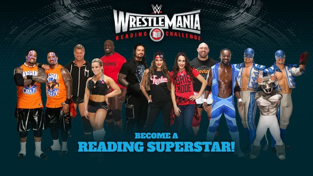 Become A Reading Superstar For A Chance to Attend Wrestlemania 31!