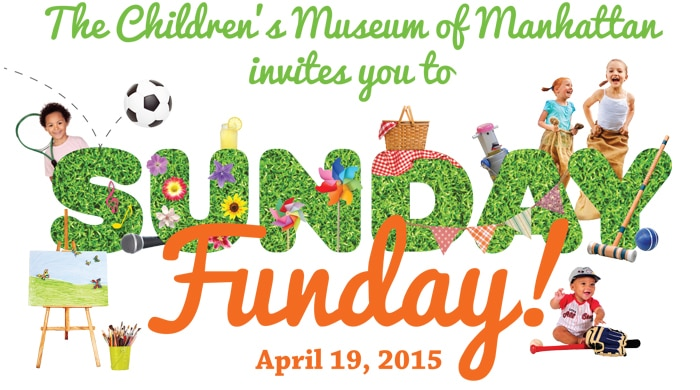 Celebrate Sunday Funday with the Children's Museum of Manhattan