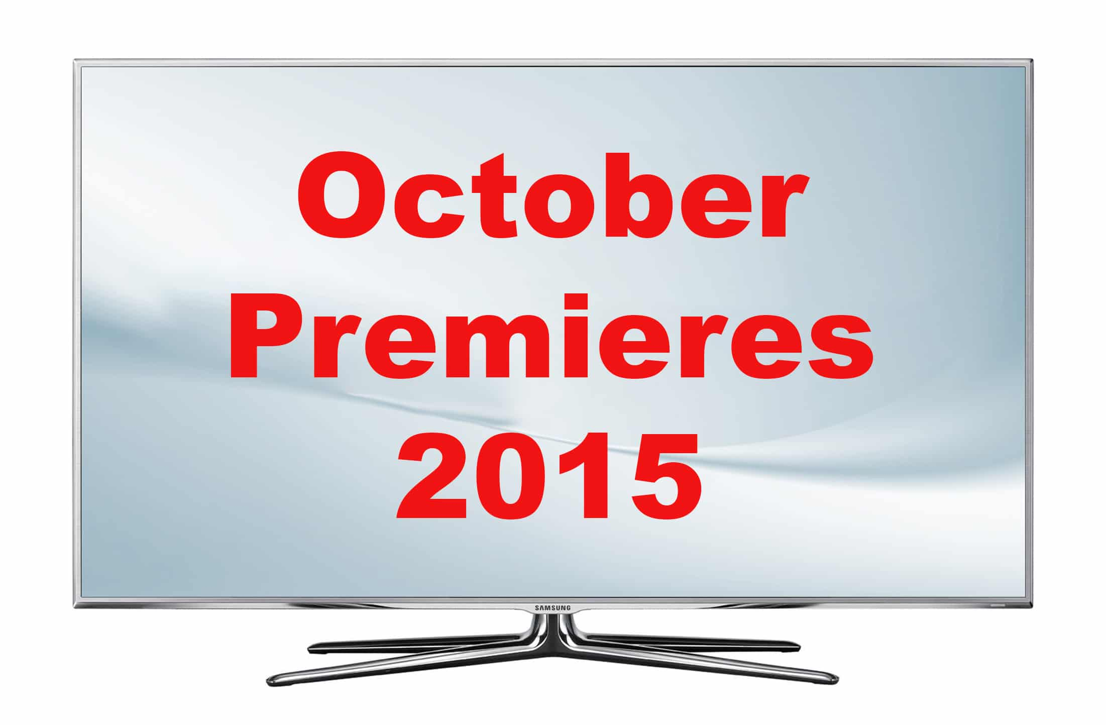 Fall TV: October Premieres – Set those DVRs
