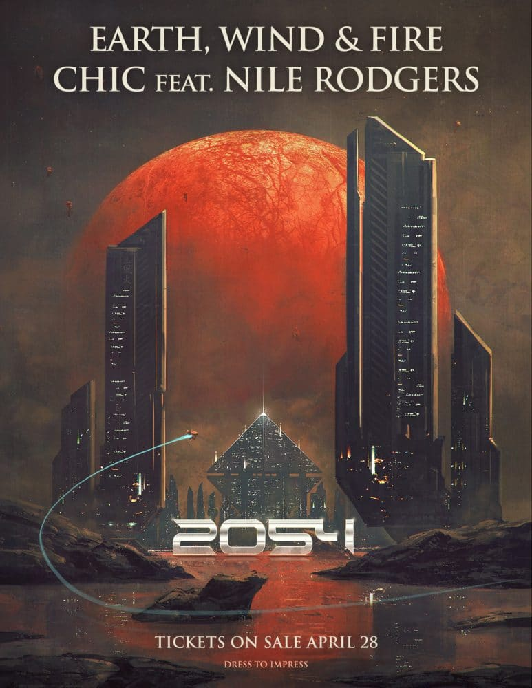 Earth, Wind, & Fire and CHIC featuring Nile Rodgers comes to Madison Square Garden
