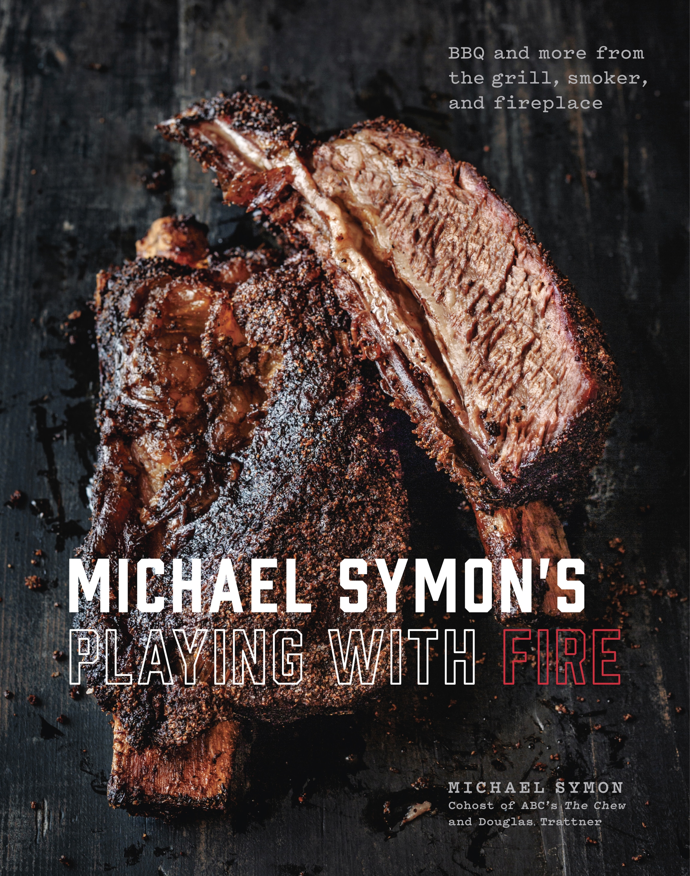 Time to start… PLAYING WITH FIRE by The Chew co-host and celebrated Iron Chef Michael Symon